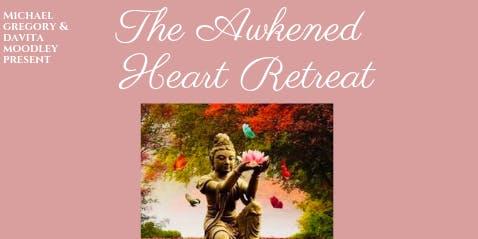 The Awakened Heart Retreat
