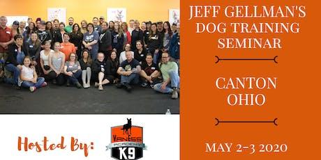 Canton, Ohio - Jeff Gellman's Two Day Dog Training Seminar tickets
