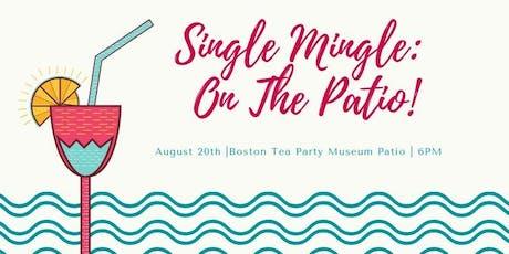 Single Mingle: Patio Party tickets