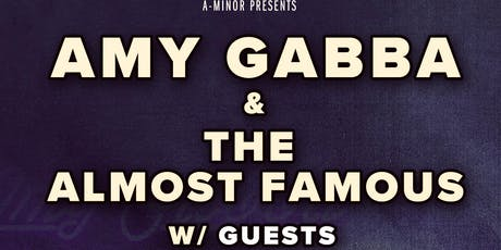 Amy Gabba & The Almost Famous w/ Guests tickets