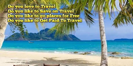 GET PAID TO LIVE YOUR DREAMS...BECOME A TRAVELPRENEUR tickets