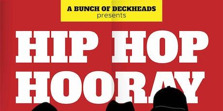 Hip Hop Hooray tickets