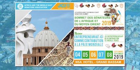 JCI - Sommet des Sénateurs de l'Afrique et du Moyen Orient - Grand Bassam 2019 tickets