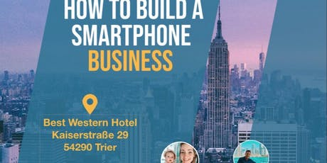How to build your Smartphone Business  Tickets
