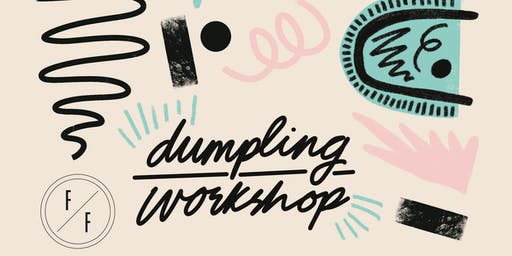 Full Fat MCR x Pippy Eats Dumpling Workshop