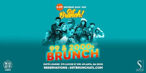 Get Brunch! : 99 & 2000s BRUNCH