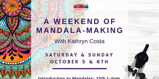 A weekend of Mandala Making with Kathryn Costa