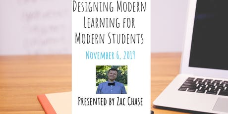 Zac Chase - Designing Modern Learning for Modern Students tickets