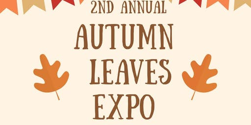 2nd Annual Fall Leaves Expo