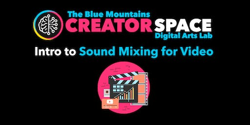Introduction to Sound Mixing for Video