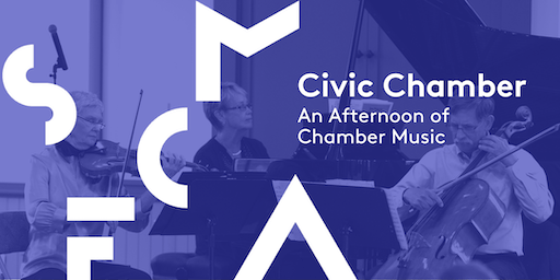 Civic Chamber Concert: An Afternoon of Chamber Music