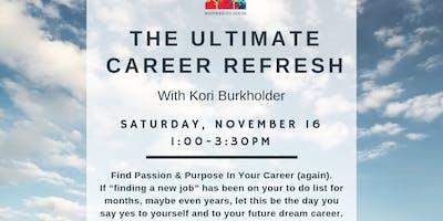 The Ultimate Career Refresh with Kori Burkholder