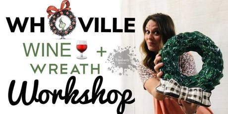Wine+Wreath Painting Workshop  tickets