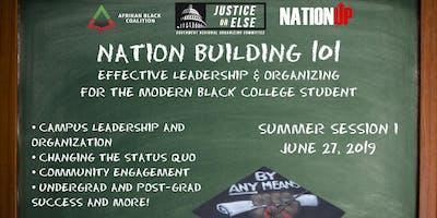Nation Building 101: Summer Session 1