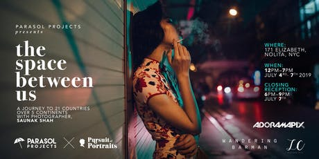 The Space Between Us - Parasol Projects presents Saunak Shah's Photography tickets