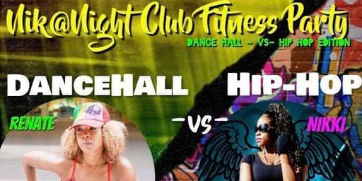 Nik @ Night Club Fitness Party- DanceHall -vs-Hip-Hop Edition