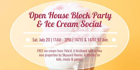 Open House Block Party & Ice Cream Social! tickets