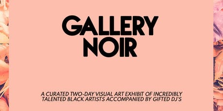 Gallery Noir | DC tickets
