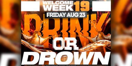 DRINK OR DROWN | WELCOME WEEK | FRIDAY 8/23 @ BAJAS