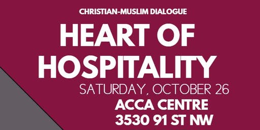 Heart of Hospitality- Christian Muslim Dialogue