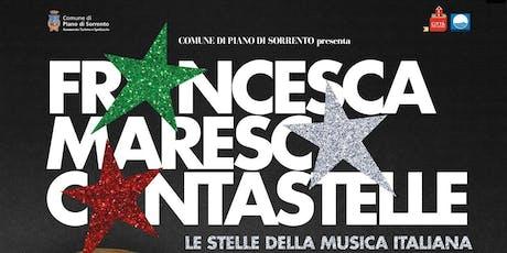 """Francesca Maresca in """"Cantastelle"""" biglietti"""