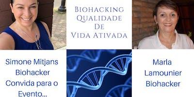 Lançamento Oficial: Biohacking Qualidade de Vida Ativada