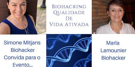 Lançamento Oficial: Biohacking Qualidade de Vida Ativada tickets
