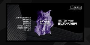 Isle of Summer | Season Closing w/ Fitzpatrick, Âme,...