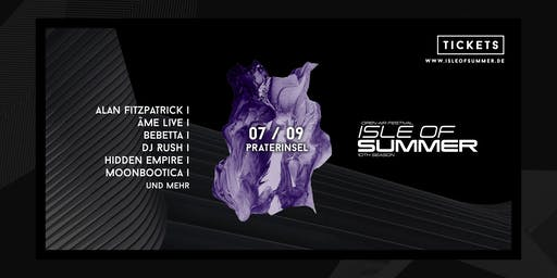 Isle of Summer | Season Closing w/ Fitzpatrick, Âme, Rush & mehr