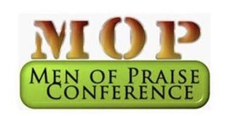 2019 MEN OF PRAISE CONFERENCE  tickets
