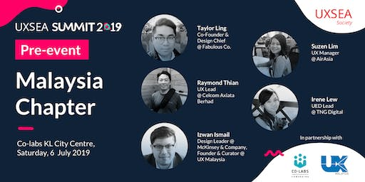 UXSEA SUMMIT 2019 Pre-Event: Malaysia Chapter