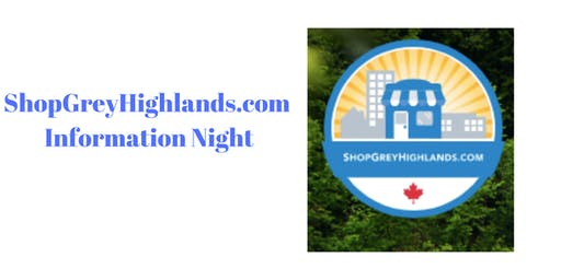Shop Grey Highlands Information Night