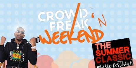 CrowdFreak'n Weekend |Summer Classic Music Festival & More Detroit| tickets