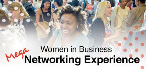 Mar 20 | Women in Business MEGA Networking Experience & Vendor Faire