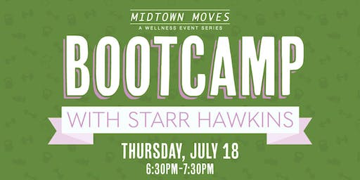 Midtown Moves: Bootcamp with Starr Hawkins