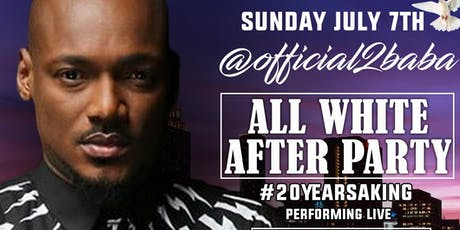 @official2baba (2Face) Concert AfterParty tickets