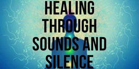 Healing Through Sounds and Silence Retreat tickets
