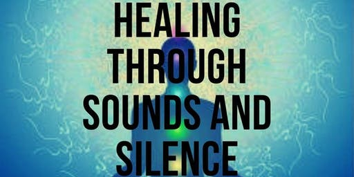 Healing Through Sounds and Silence Retreat