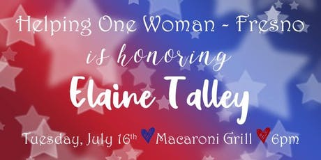 HOW Fresno is Honoring Elaine Talley on Tuesday, July 16th @6PM tickets