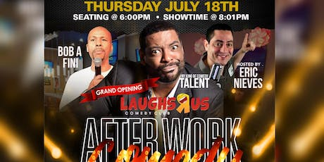"AFTERWORK COMEDY & CLASSICS "" LAUGHS R US COMEDY CLUB @ CASA BX tickets"