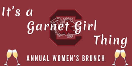 5th Annual Garnet Girl Brunch hosted by Lexington County Gamecock Club tickets