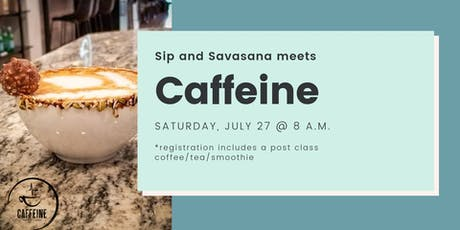 July Sip and Savasana: Coffee Edition  tickets
