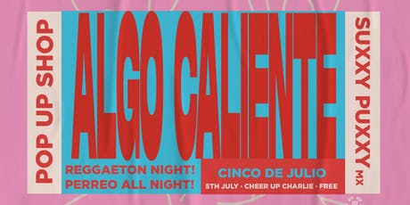 Algo Caliente (Girls edition) Pop Up Shop! tickets