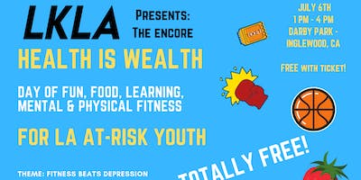 LKLA Presents: Health is Wealth #2 (Free Charity Event for Youth in Need!)