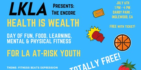 LKLA Presents: Health is Wealth #2 (Free Charity Event for Youth in Need!) tickets