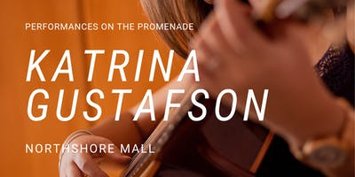 Katrina Gustafson at Northshore Mall Promenade