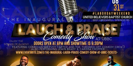 "The Inaugural ""Laugh & Praise"" Comedy Show at UBBC tickets"