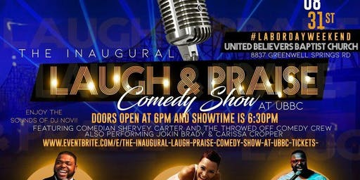 "The Inaugural ""Laugh & Praise"" Comedy Show at UBBC"