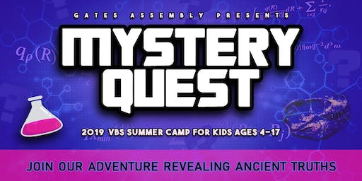"VBS Vacation Bible School- ""Mystery Quest"" at Gates Assembly of God"