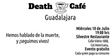 Death Cafe Guadalajara - Julio 2019 boletos